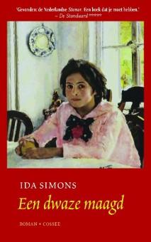 Omslag van het boek 'Een dwaze maagd' van Ida Simons, in 2014 heruitgegeven door Uitgeverij Cossee in Amsterdam - copyright erven familie Simons