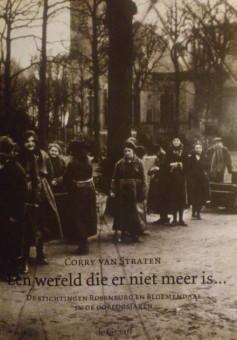 Op 27 maart 2014 verscheen het boek van Corry van Straten over de geschiedenis van de stichtingen Rosenburg en Bloemendaal in de Tweede Wereldoorlog